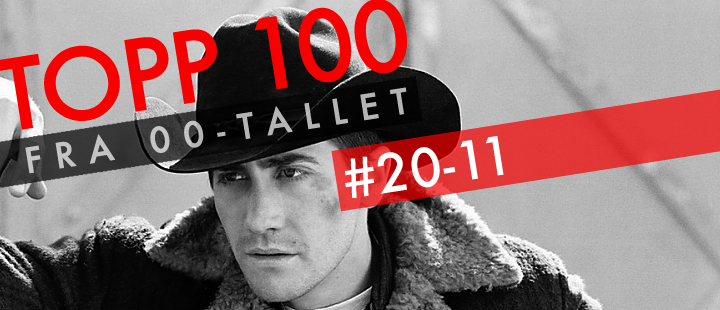 00-tallets beste filmer: 20-11