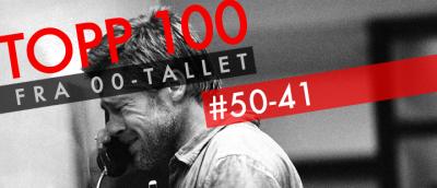 00-tallets beste filmer: 50-41