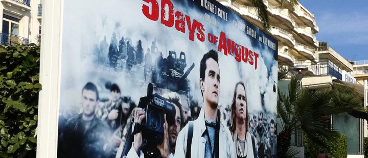 Croisetten i Cannes med plakaten av «5 Days of August» (Regi: Renny Harlin)