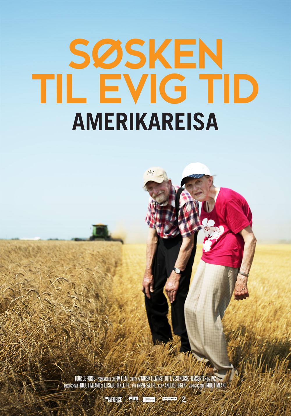 «Søsken til evig tid: Amerikareisa» – plakat
